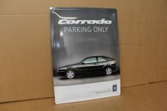 'VW Corrado Parking Only' tin sign ZCP902906 New genuine VW DE Merchandise